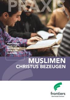 Muslimen Christus bezeugen